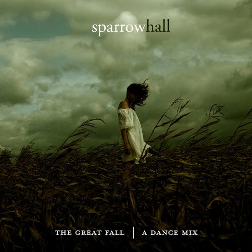 Sparrow Hall - The Great Fall - DJ Mix