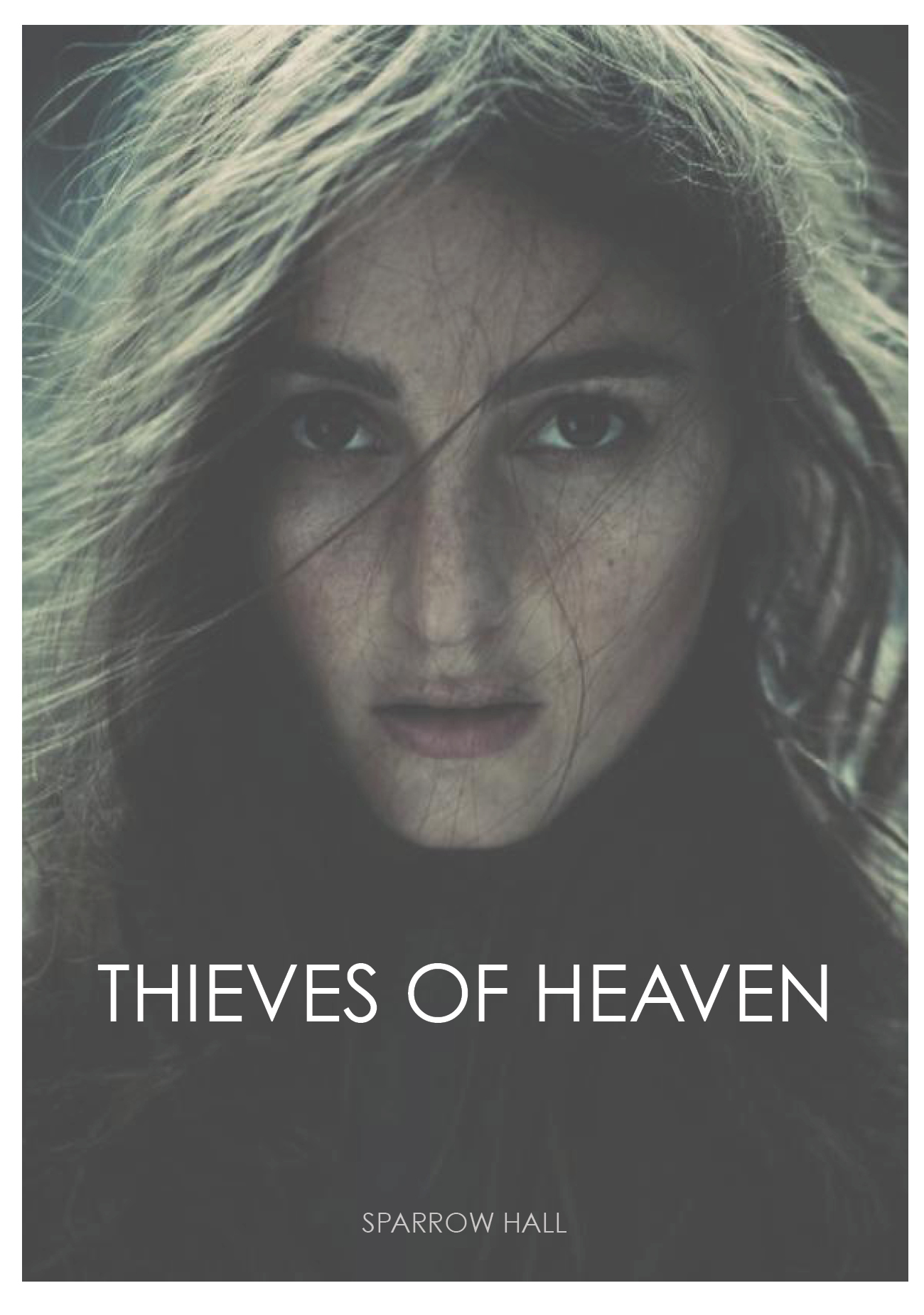 Thieves of Heaven by Sparrow Hall